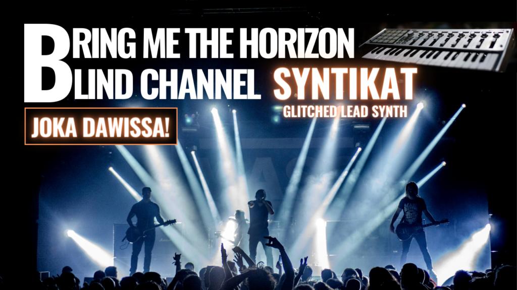 bring me the horizon - blind channel syntikat – joka dawissa