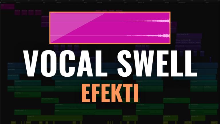 vocal swell efekti